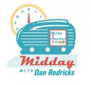 Midday with Dan Rodricks