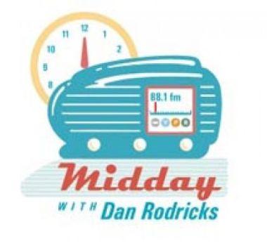 Midday with Dan Rodricks